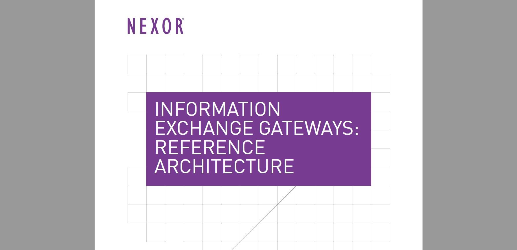 Information Exchange Gateways: Reference Architecture White Paper