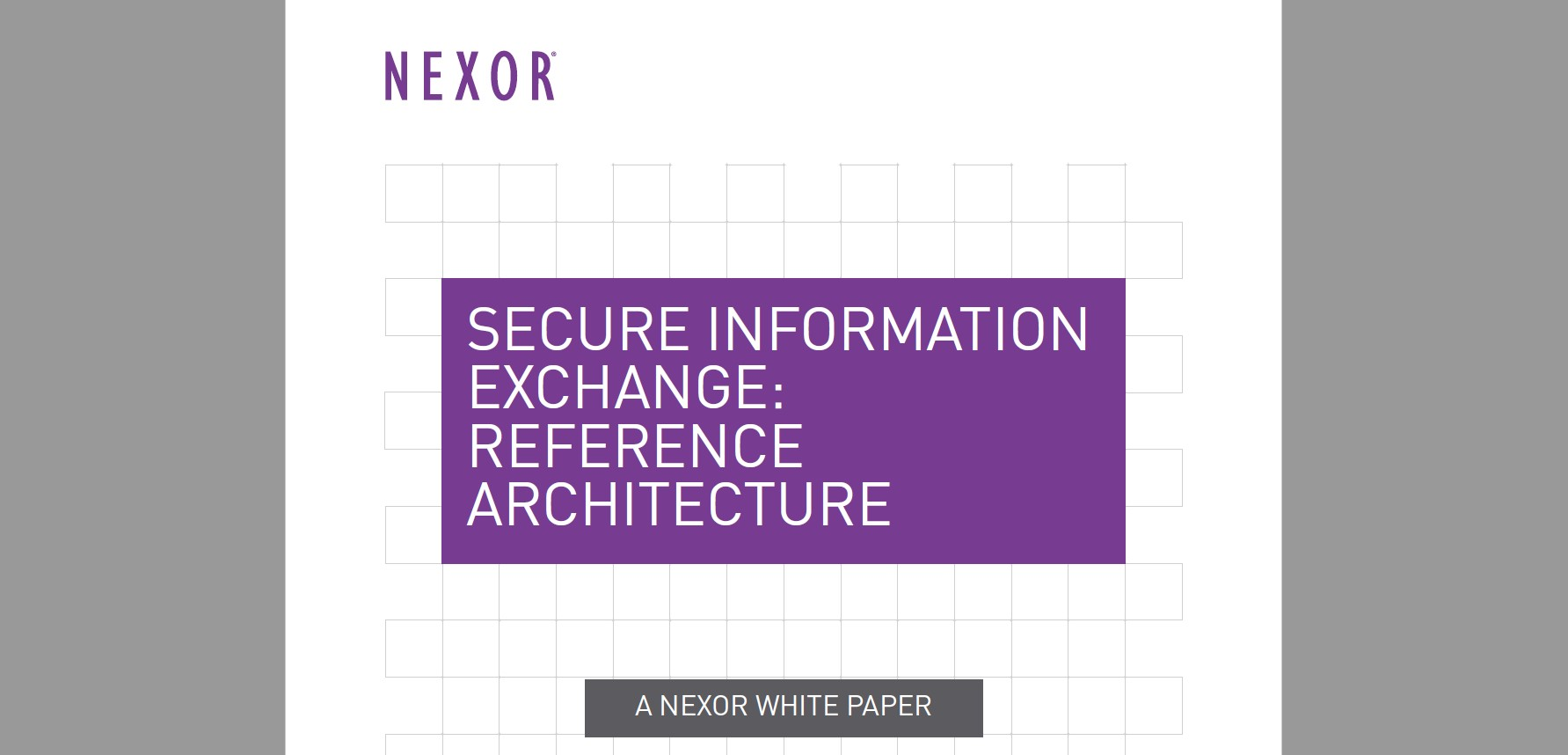 Secure Information Exchange: Reference Architecture White Paper