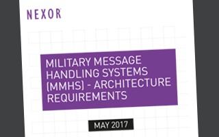 Military Message Handling Systems: Architecture Requirements White Paper